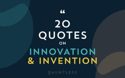 20 Quotes to inspire Innovation & Invention for 2020